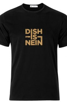 T-Shirt Dish-Is-Nein